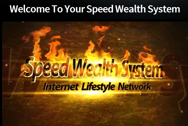 Speed Wealth System